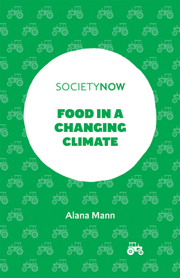 Food in a Changing Climate (Societynow) Cover Image