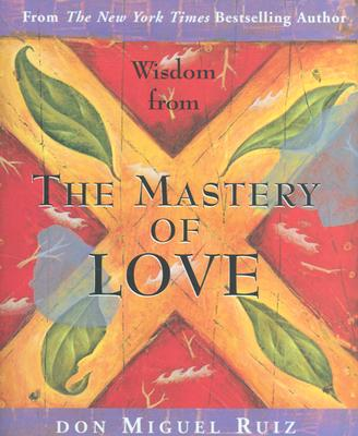 Wisdom from the Mastery of Love Cover
