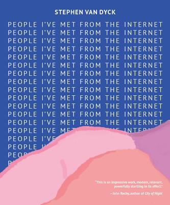 People I've Met from the Internet Cover Image