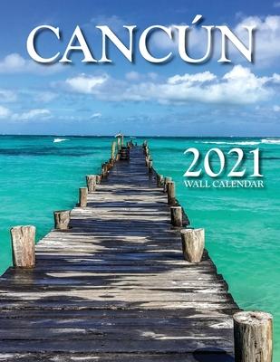 Cancún 2021 Wall Calendar cover