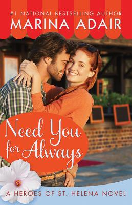 Need You for Always (Heroes of St. Helena #2) Cover Image