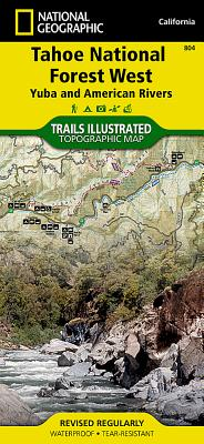 Tahoe National Forest West [Yuba and American Rivers] (National Geographic Trails Illustrated Map #804) Cover Image