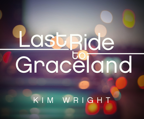 Last Ride to Graceland Cover Image