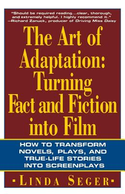 The Art of Adaptation: Turning Fact And Fiction Into Film Cover Image