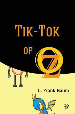 Tik-Tok of Oz (Oz Books #8) Cover Image