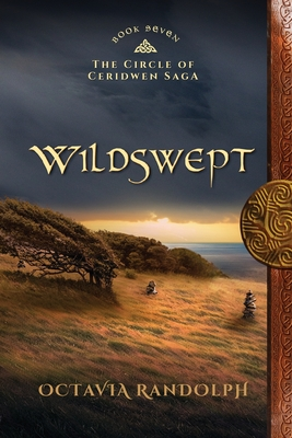 Wildswept: Book Seven of The Circle of Ceridwen Saga Cover Image