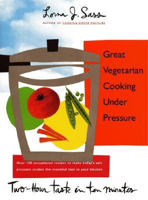 Great Vegetarian Cooking Under Pressure Cover