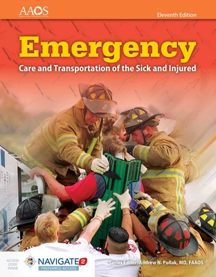Emergency Care and Transportation of the Sick and Injured Includes Navigate Preferred Access + Fisdap Assessment Package Cover Image