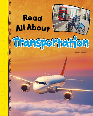 Read All about Transportation (Read All about It) Cover Image