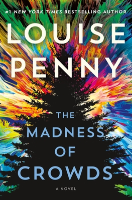 Cover of The Madness of Crowds by Louise Penny