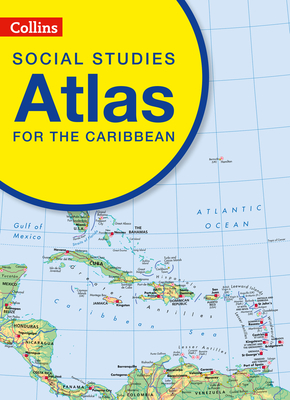 Collins Social Studies Atlas for the Caribbean Cover Image