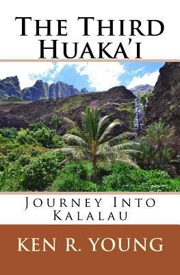 The Third Huaka'i: Journey Into Kalalau Cover Image