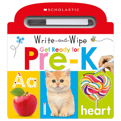 Write and Wipe Get Ready for Pre-K: Scholastic Early Learners (Write and Wipe) Cover Image