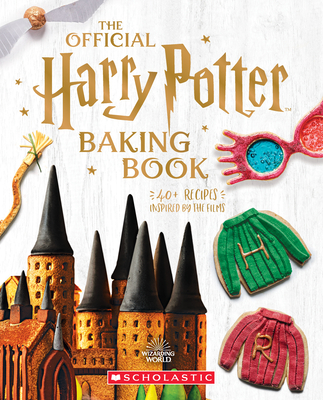 The Official Harry Potter Baking Book: 40+ Recipes Inspired by the Films Cover Image