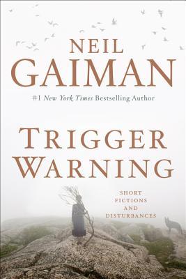 Trigger WarningNeil Gaiman