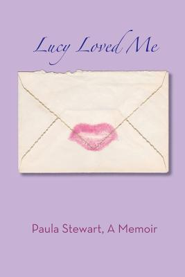 Lucy Loved Me - A Memoir Cover Image