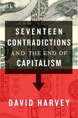 Seventeen Contradictions and the End of Capitalism Cover Image
