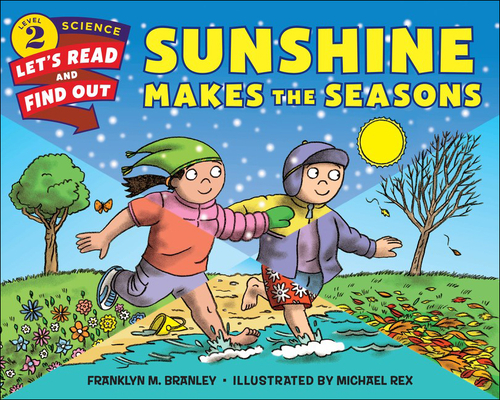 Sunshine Makes the Seasons (Let's-Read-And-Find-Out Science: Stage 2) Cover Image