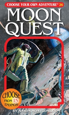 Moon Quest (Choose Your Own Adventure #26) Cover Image