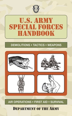 U.S. Army Special Forces Handbook (US Army Survival) Cover Image