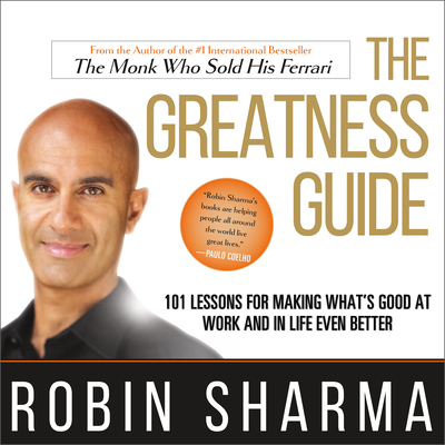The Greatness Guide: 101 Lessons for Making What's Good at Work and in Life Even Better Cover Image