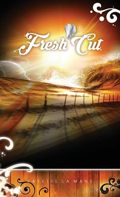 Fresh Cut: Rising Sun Saga book 2 Cover Image