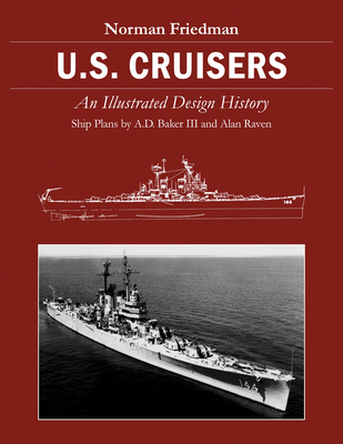 U.S. Cruisers: An Illustrated Design History Cover Image