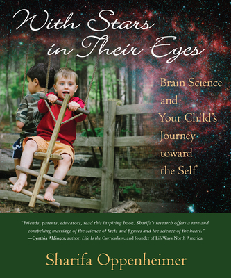 With Stars in Their Eyes: Brain Science and Your Child's Journey Toward the Self Cover Image