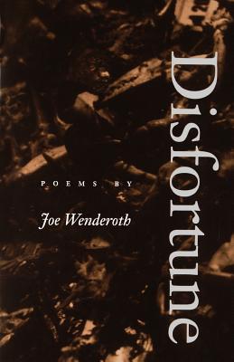 Disfortune (Wesleyan Poetry) Cover Image