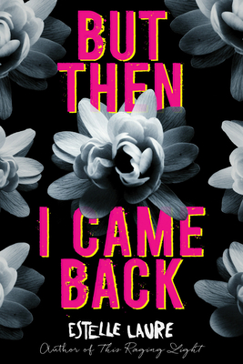 But Then I Cam Back by Estelle Laure