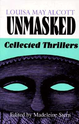 Louisa May Alcott Unmasked Pbk Cover Image