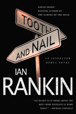 Tooth and Nail: An Inspector Rebus Novel (Inspector Rebus Novels #3) Cover Image