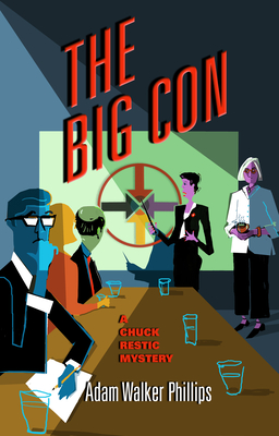 The Big Con: A Chuck Restic Mystery (Chuck Restic Mysteries #3) Cover Image