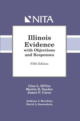 Illinois Evidence with Objections and Responses Cover Image