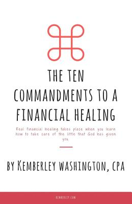 The Ten Commandments to a Financial Healing Cover Image