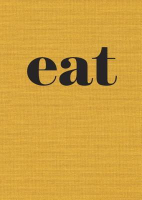 Eat: The Little Book of Fast Food [A Cookbook] Cover Image