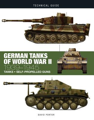 German Tanks of World War II: 1939-1945 (Technical Guides) Cover Image