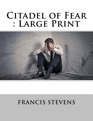 Citadel of Fear: Large Print Cover Image