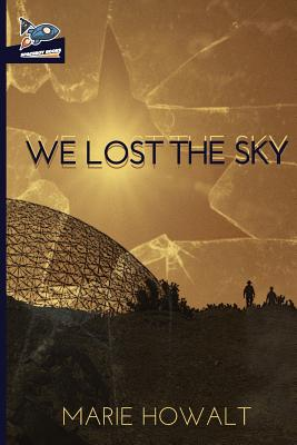 We Lost the Sky Cover Image