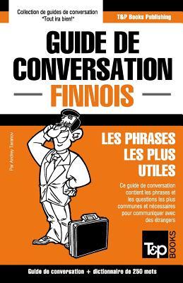 Guide de conversation Français-Finnois et mini dictionnaire de 250 mots Cover Image