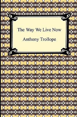 The Way We Live Now Cover Image
