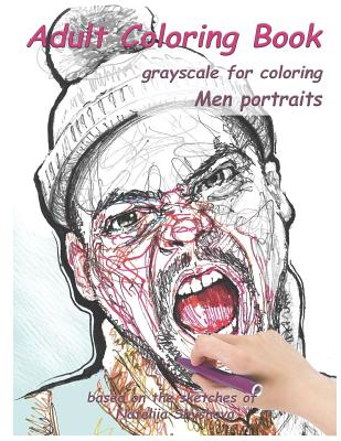 Adult Coloring Book: Grayscale for Coloring. Men Portraits. Cover Image