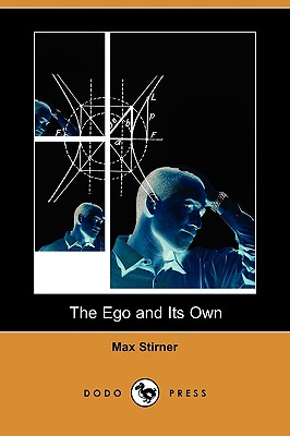 The Ego and Its Own (Dodo Press) Cover