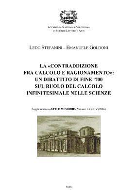 La contraddizione fra calcolo e ragionamento: un dibattito di fine '700 sul ruolo calcolo infinitesimale nelle scienze Cover Image