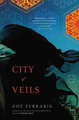 City of Veils: A Novel (A Katya Hijazi and Nayir Sharqi Novel) Cover Image