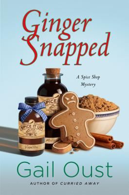 Ginger Snapped: A Spice Shop Mystery (Spice Shop Mystery Series #5) Cover Image