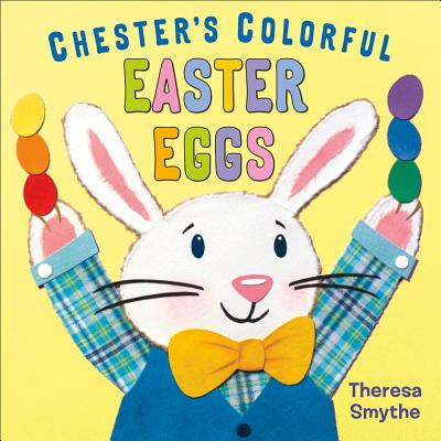 Chester's Colorful Easter Eggs Cover