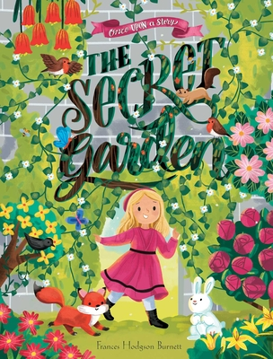 Once Upon a Story: The Secret Garden Cover Image