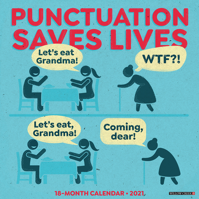Punctuation Saves Lives 2021 Wall Calendar Cover Image