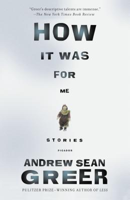 How It Was for Me: Stories Cover Image